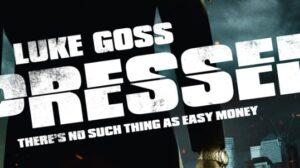 Pressed | Luke Goss | 2011